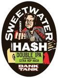 SweetWater Dank Tank Johnny Hash beer
