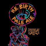Nola Rebirth Pale Ale beer Label Full Size