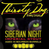 Thirsty Dog Siberian Night Imperial Stout (Bourbon Barrel) beer
