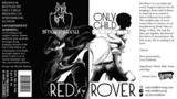 Only Child Red Rover Beer