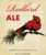 Mini destihl redbird ale 1