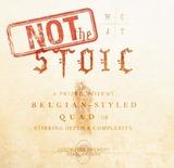Deschutes Not the Stoic Beer