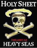 Heavy Seas Holy Sheet beer