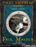 Foley Brothers Fair Maiden IPA beer