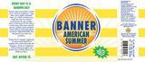 Banner American Summer beer