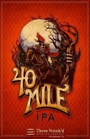 Three Notch'd 40 Mile IPA Beer