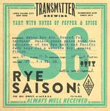 Transmitter S6 Sour Rye Saison Beer