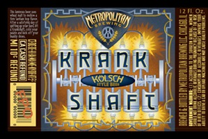 Metropolitan Krankshaft beer Label Full Size