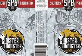 Southern Prohibition Sinister Minister Beer