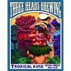 Three Heads Tropical Kind beer