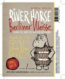 River Horse Small Batch Barrel-Aged Berliner Weisse beer