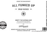 Against the Grain All Funked Up Brett the Hipman Hop Beer