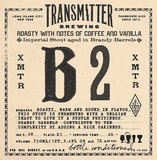 Transmitter B2 Imperial Stout Brandy Barrel beer