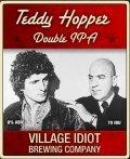 Village Idiot Teddy Hopper 2XIPA beer