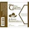 Colony A Good Sarsaparilla beer