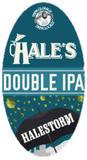 Hale's Halestorm Double IPA Beer