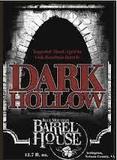 Blue Mountain Barrel House Dark Hollow 2013 Beer
