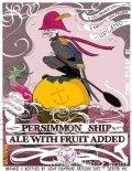 Jolly Pumpkin/Upland Persimmon Ship beer