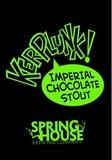 Spring House Kerplunk Chocolate Stout beer