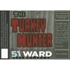 51st Ward Turkey Hunter Beer