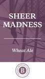Kalona Sheer Madness beer