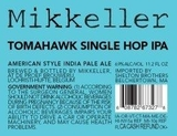 Mikkeller Single Hop Tomahawk IPA Beer
