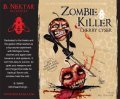 B. Nektar Zombie Killer Cherry Cyser Beer