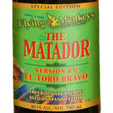 Flying Monkeys The Matador Version 2.0 El Toro Bravo Beer