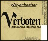 Weyerbacher Verboten beer