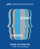 Threes Atomic Swerve beer