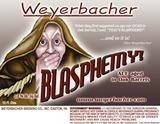 Weyerbacher Blasphemy beer