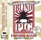 Blind Pig Emperor Hanzo Beer