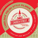 Church Street Lubelskie Polish-style Pilsner beer