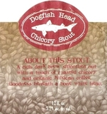 Dogfish Head Chicory Stout Beer
