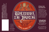 Yards Trubbel De Yards beer