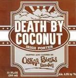 Oskar Blues Death By Coconut beer