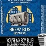 Brew Bus You're My Boy, Blue! beer