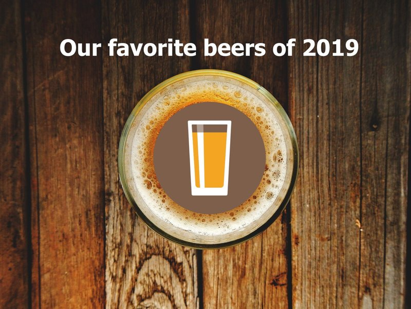 Preview the beermenus team s favorite beers of 2019 dae971ed